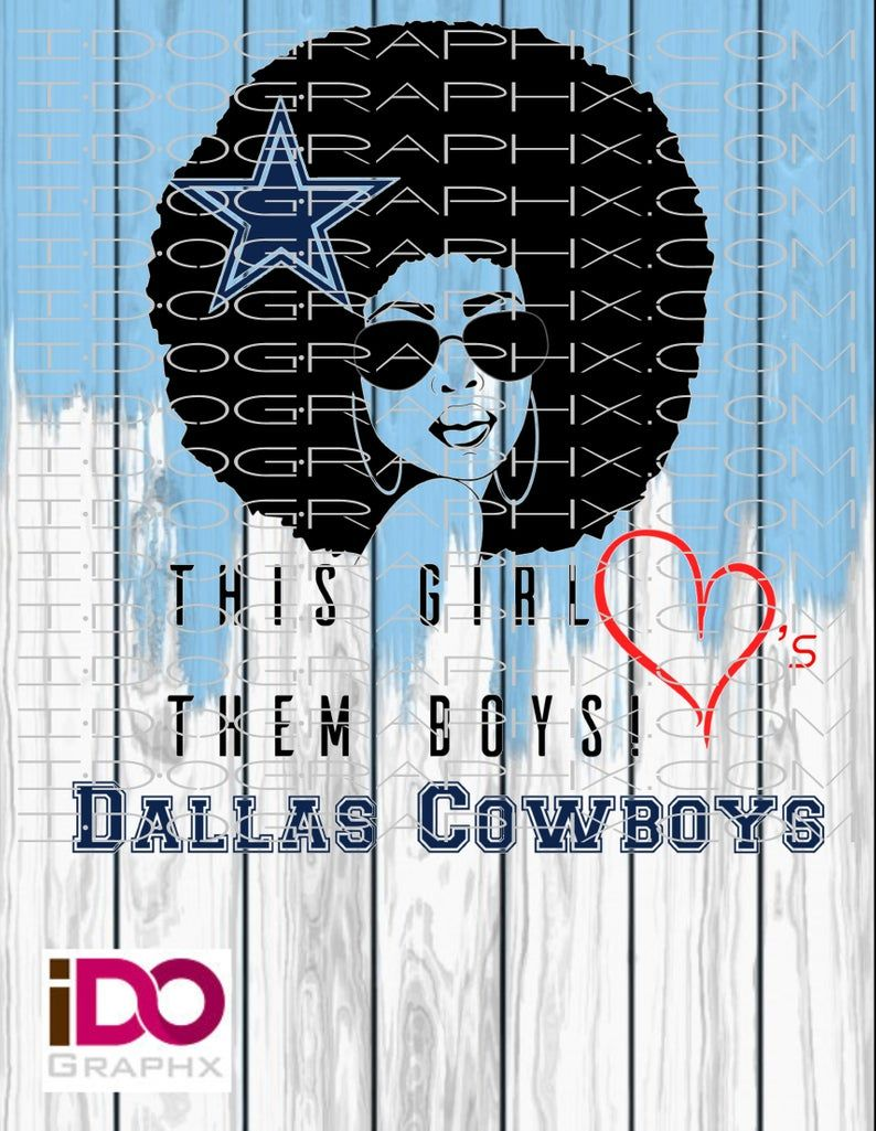 This Girl Loves Them Boys! Dallas Cowboys SVG File