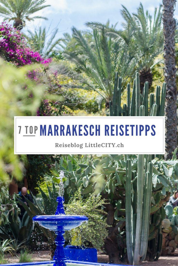 14 Marrakesch Reisetipps Fur Einen Unvergesslichen Stadtetrip Reisen Marrakesch Marokko Reisen