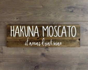 Wine Signs Decor Pleasing Hakuna Moscato Wine Wooden Signwine Signswine Decorwine Lover Decorating Inspiration
