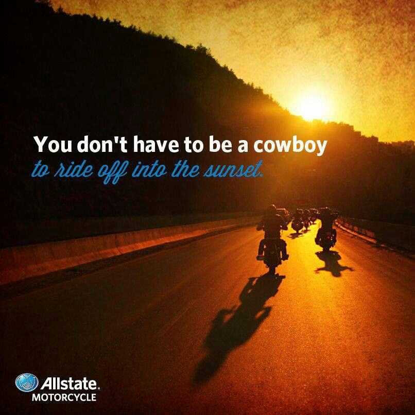 You Don T Have To Be A Cowboy To Ride Off Into The Sunset