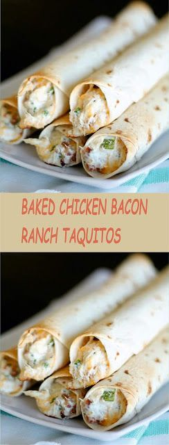 CHICKEN BACON RANCH TAQUITOSBAKED CHICKEN BACON RANCH TAQUITOS
