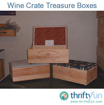 Treasure Boxes (From Wine Crates) Photo. A few years ago I was looking for a way to help supplement my son's savings to pay for his 8th grade trip from San Diego to Washington , D.C.