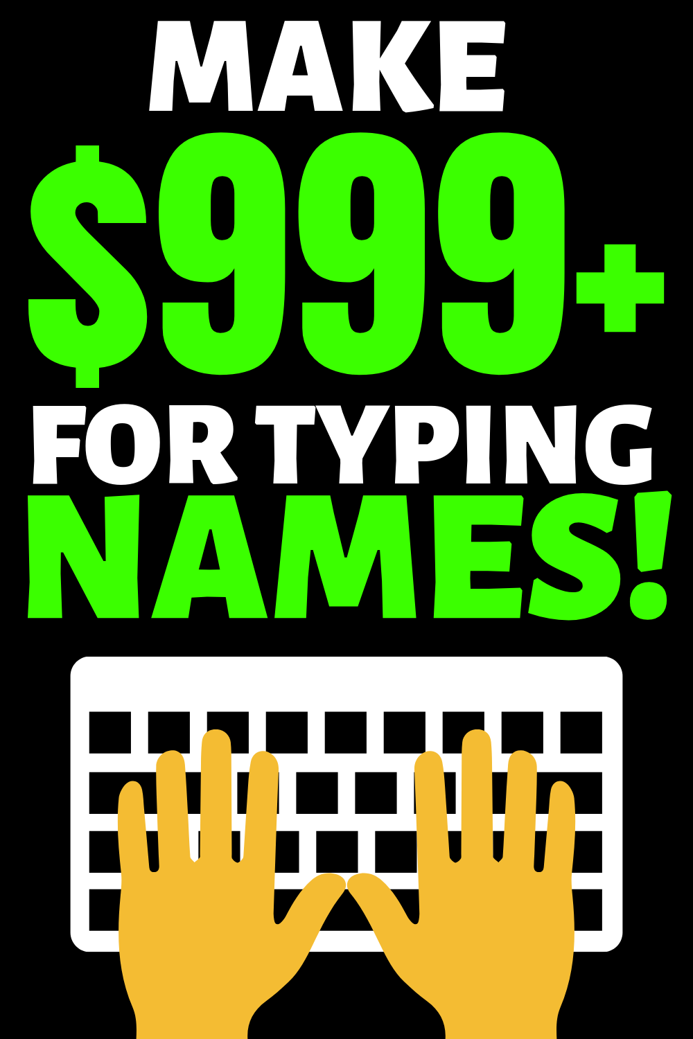 Earn $999 Online For Typing Names! (crazy simple)