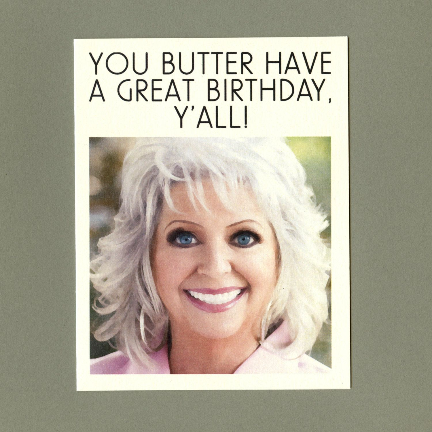 Paula Deen Birthday Funny Birthday Card Now With More Butter Y
