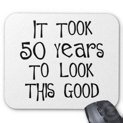 Quotes About Turning 50 Pleasing Httpssmediacacheak0.pinimgoriginals7F.