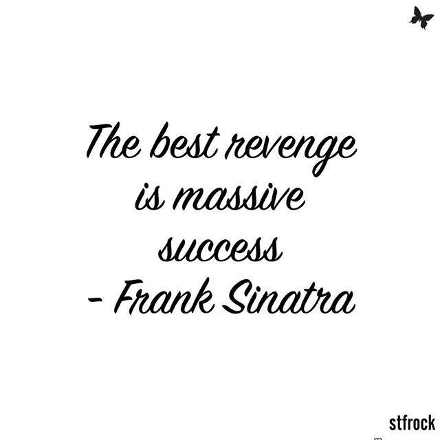 Too true! #inspiration #quote #success #franksinatra