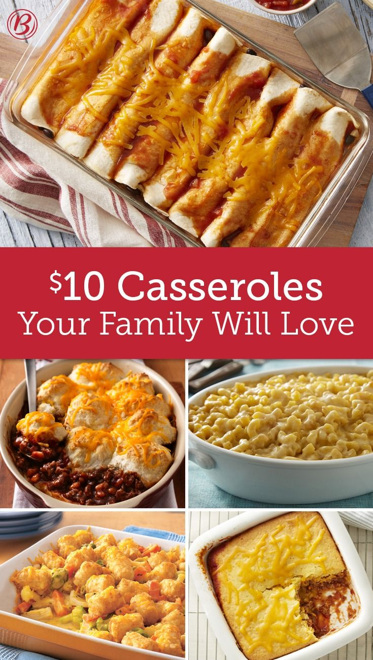 Pull Out Your Casserole Dish For These Dinners That Cost Less Than 2 Serving Inexpensive Dinner Recipes Recipes Food