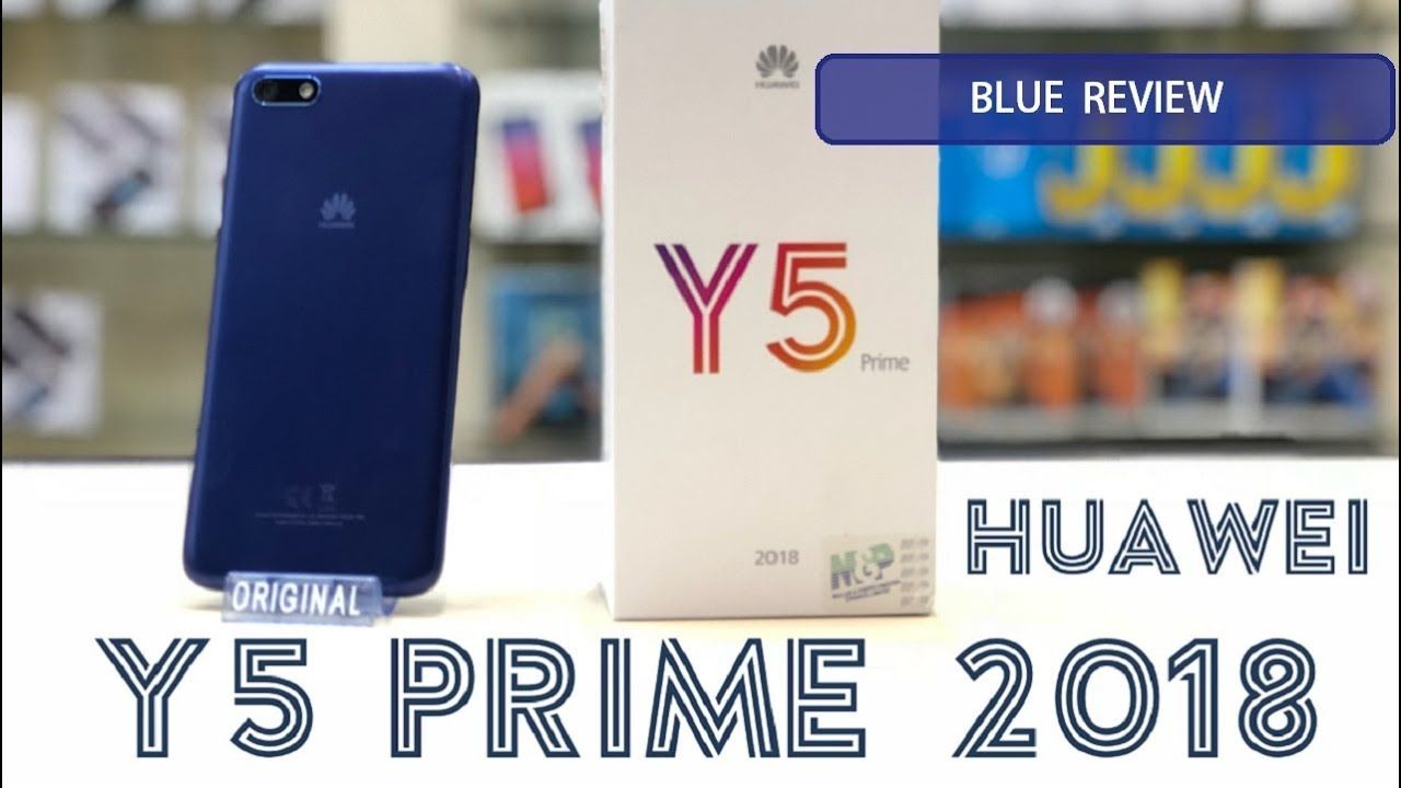 HUAWEI Y5 PRIME 2018 BLUE REVIEW | HUAWEI | Blue