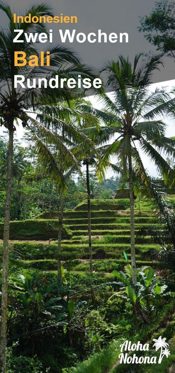 Photo of Bali Rundreise Tipps: 2 Wochen auf der Götterinsel | AlohaNohona