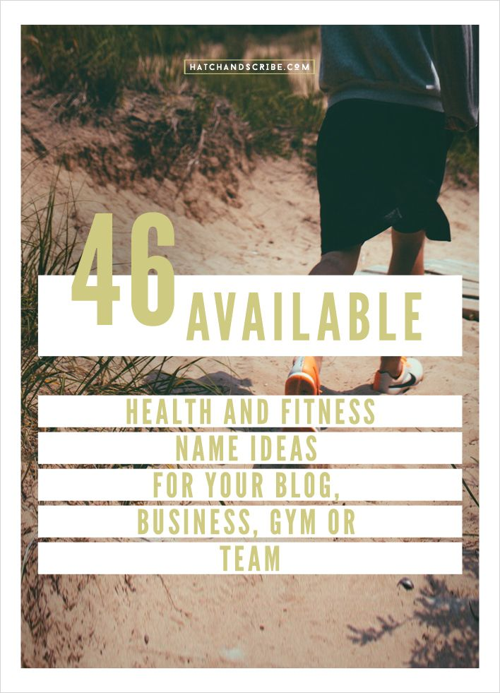 46 Available Health and Fitness Name Ideas For Your Blog, Business, Gym, or Team