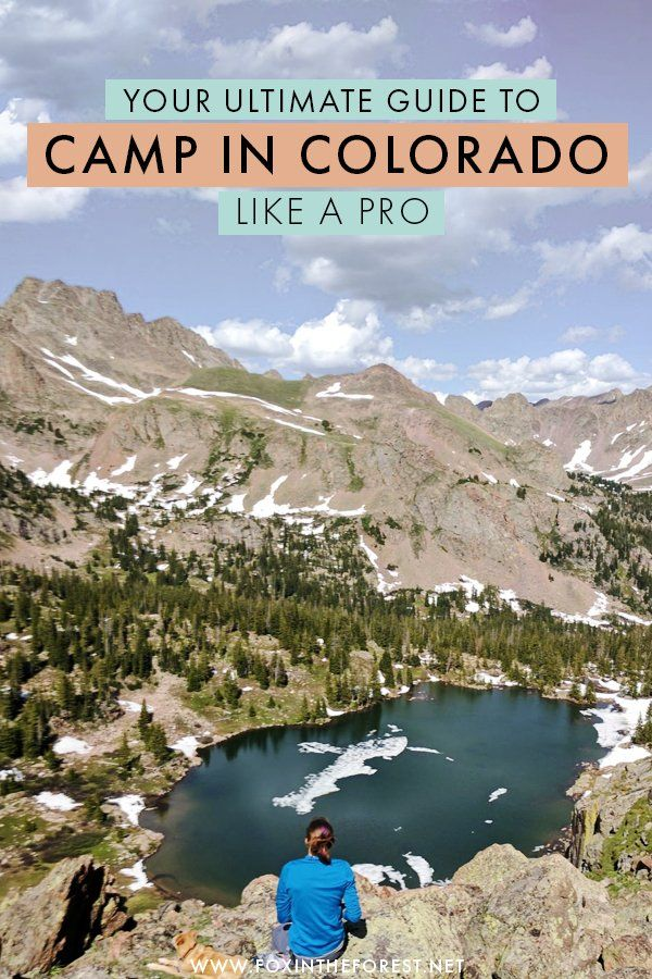 Photo of The Complete Guide to Camping in Colorado Like a Local | Camping Tips