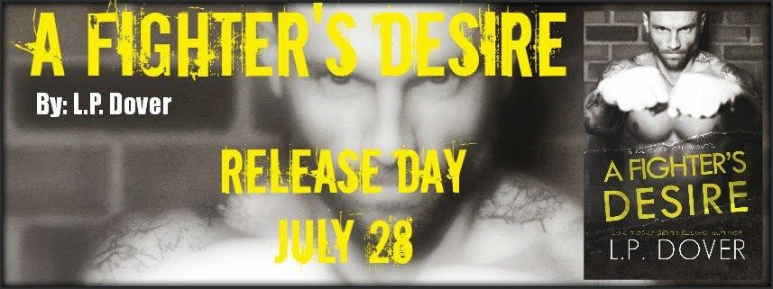 Release Day: A Fighter's Desire by @LPDover
