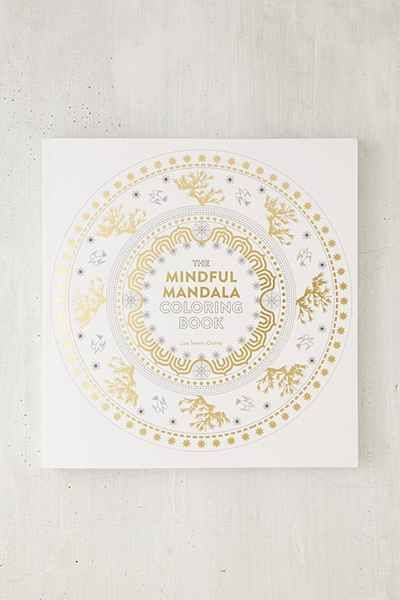 The Mindful Mandala Coloring Book Inspiring Designs For Contemplation Meditation And Healing By Lisa