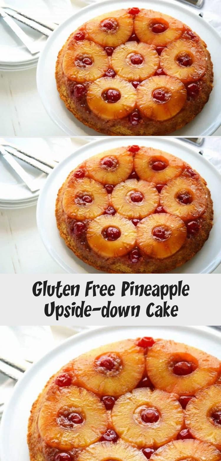 gluten free pineapple upside down cake in 2020 with images upside down cake pineapple upside down cake pineapple upside down pinterest
