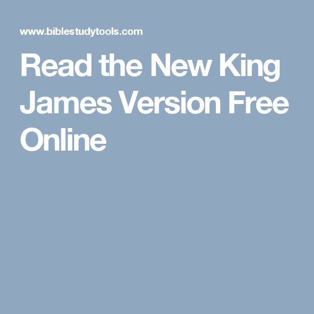 Read the New King James Version Free Online | read my bible