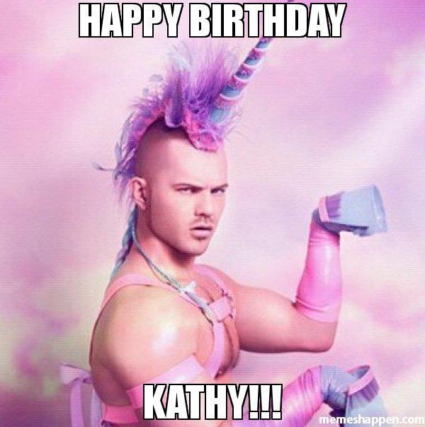 Happy Birthday Kathy Memes Happy Birthday Meme Happy