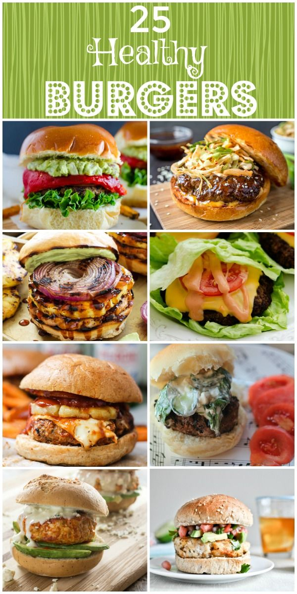 Squash That Burger Craving With These 22 Recipes All For Healthy Burgers For All Kinds Turkey Healthy Burger Recipes Healthy Hamburger Recipes Healthy Burger