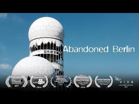 Abandoned Berlin | Documental | Cultura Conectada