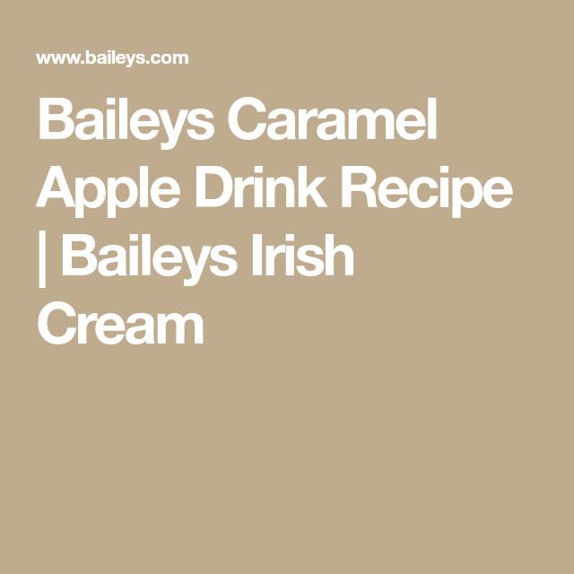 Apple Pie Alcoholic Drink: Baileys Caramel Apple Drink Recipe