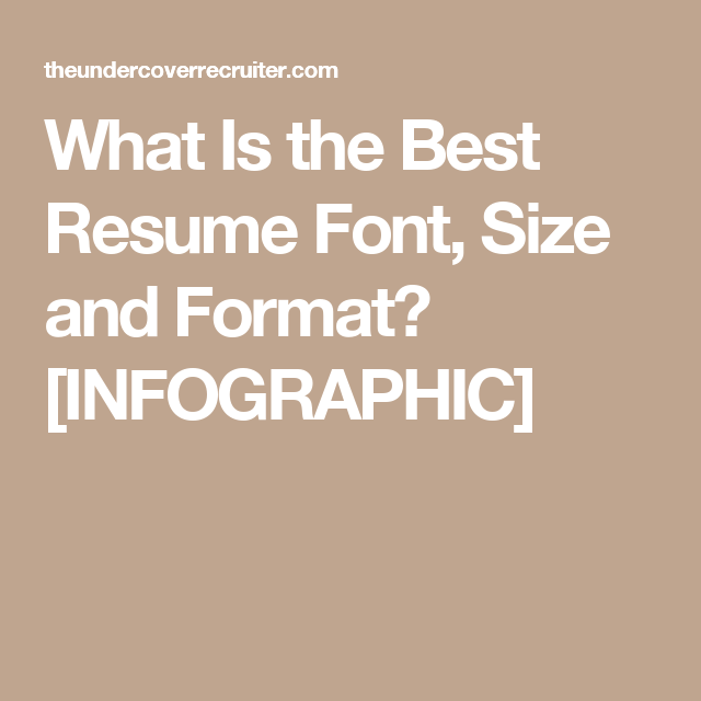 what is the best resume font size and format infographic - Resume Font Size And Format