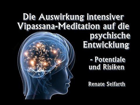 Die Auswirkung intensiver Vipassana Meditation auf die psychische Entwicklung... - Renate Seifarth - YouTube