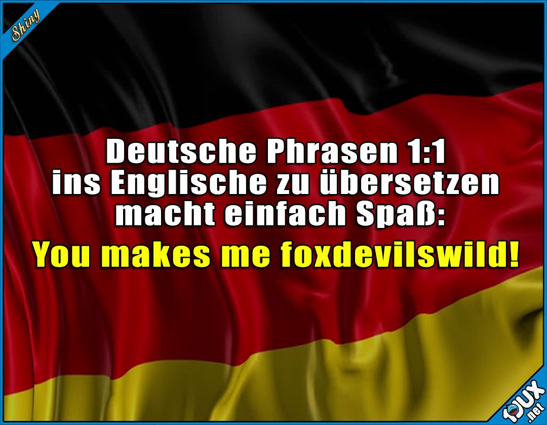 immer wieder lustig deutsch bersetzung lustig jodel spr che humor memes learn. Black Bedroom Furniture Sets. Home Design Ideas
