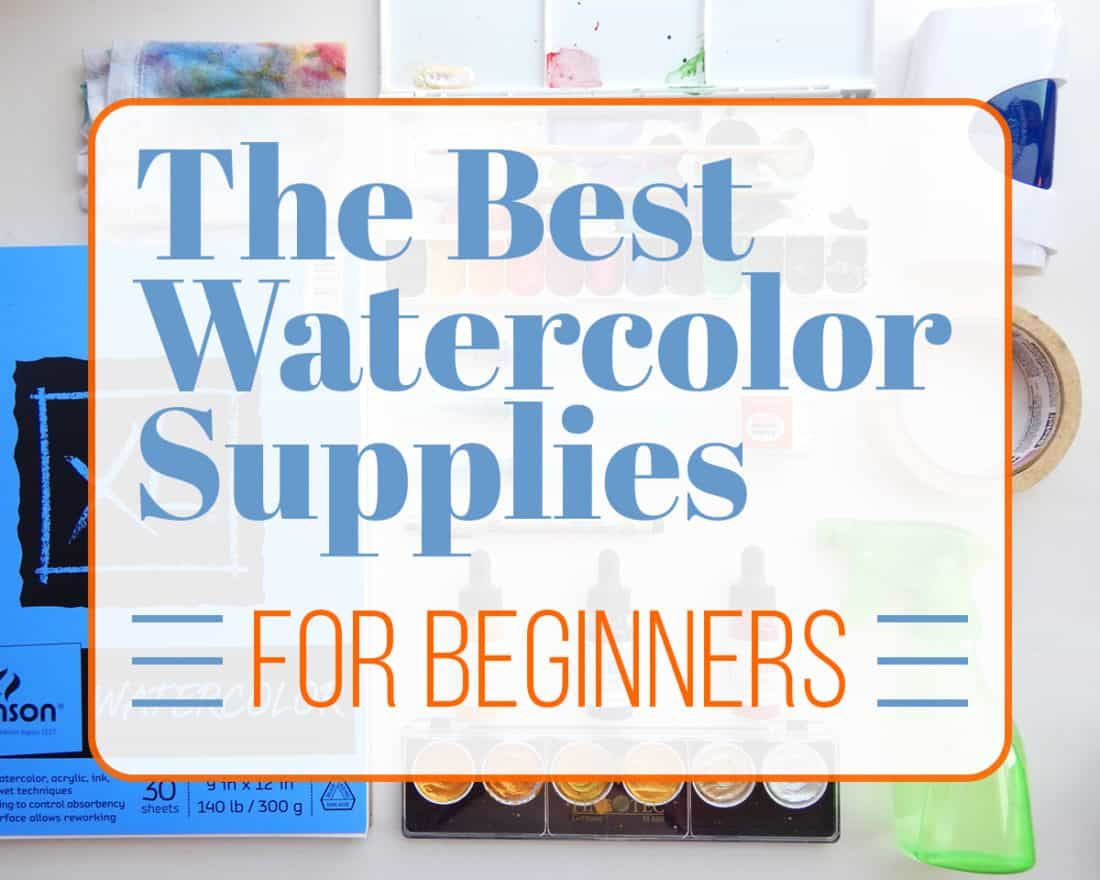 The Best Watercolor Supplies For Beginners What You Need To