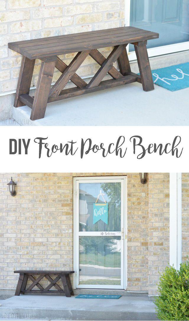 Front Porch Bench Instructions for building this DIY Front Porch Bench. If you're looking for a bench, you've got to make this one!Instructions for building this DIY Front Porch Bench. If you're looking for a bench, you've got to make this one!