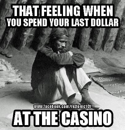 7f3a37d146817ee56092249b11eecb7d casino blues! native humor pinterest native humor, humour