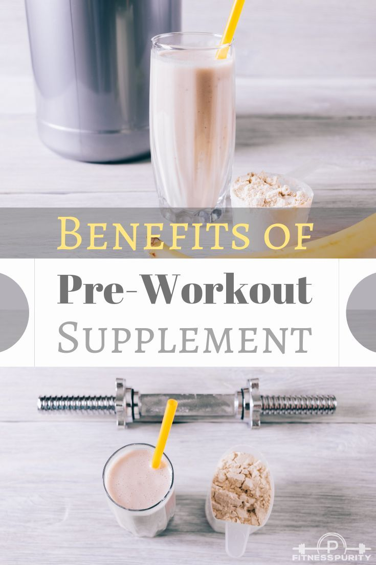 Have you ever wondered about benefits of preworkout