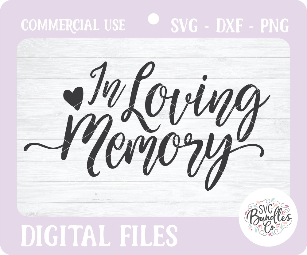 Instant Svg Dxf Png In Loving Memory Svg Quote Card Etsy Quote Cards Sympathy Quotes Svg Quotes
