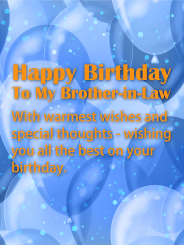 Blue Birthday Balloon Card For Brother In Law Send Warm Wishes To Your With This Attractive Happy