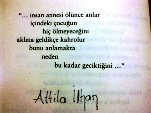 Attila Ilhan şiirleri Fotoğraf şiir Poem Quotes Tattoo Quotes