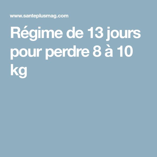 Régime de 13 jours pour perdre 8 à 10 kg | Régime, Repas