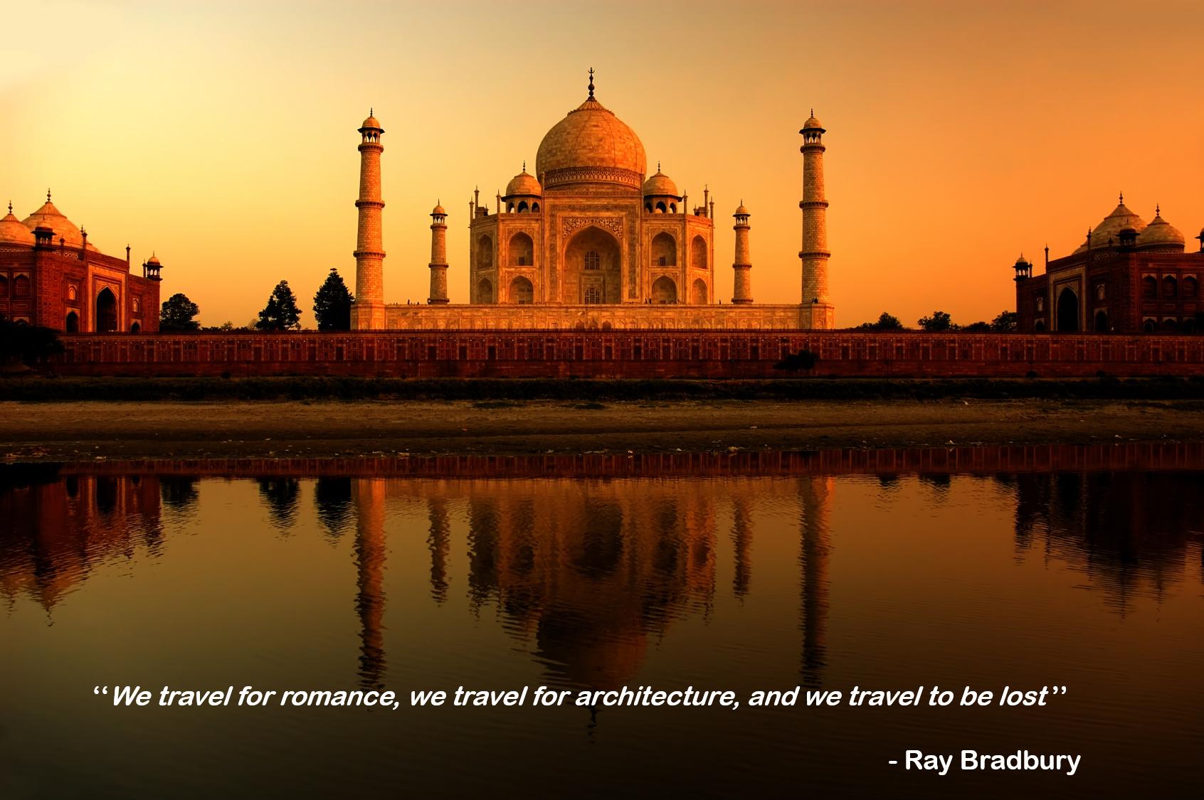 Travel Quote Life Freedomto Taj Mahal India Agra