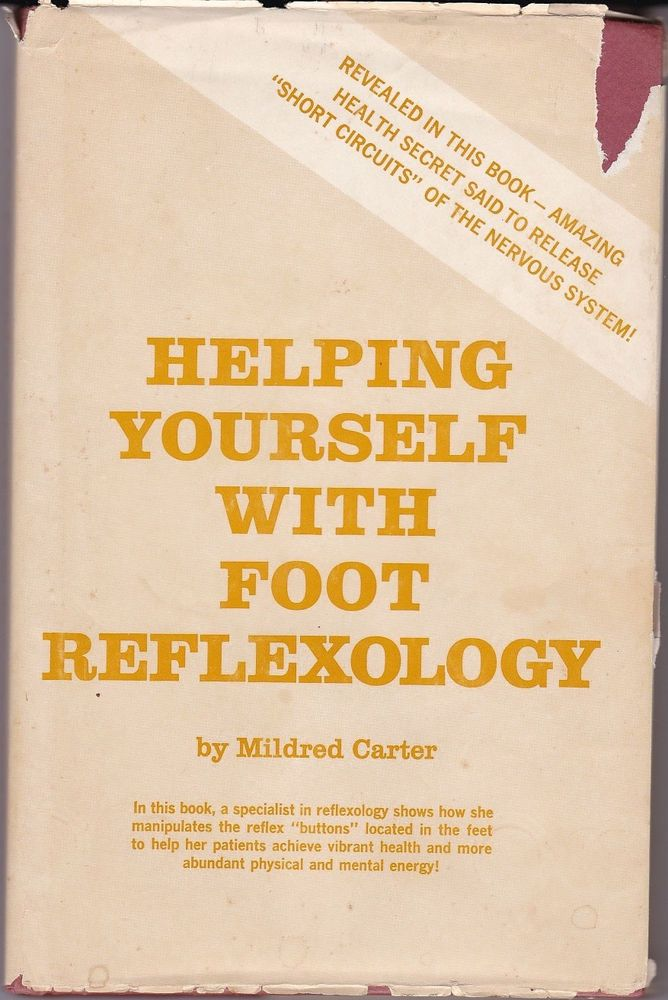 Helping Yourself With Foot Reflexology 1969 Mildred Carter Health Alternative