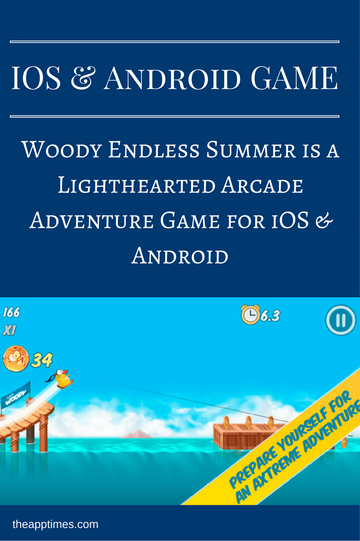 Woody Endless Summer a Fun Arcade Adventure Game Now on