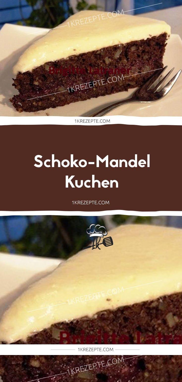Schoko Mandel Kuchen Schoko Mandel Kuchen Kuchen Und Torten Kuchen