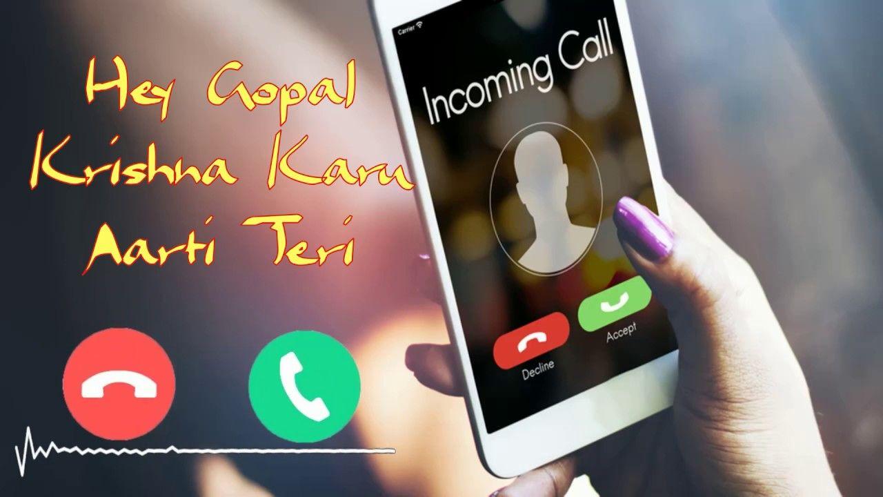 Hey Gopal Krishna Karu Aarti Teri Ringtone Download | Free For Mobile P... | Download Free Ringtones, Ringtone Download, Emo Song