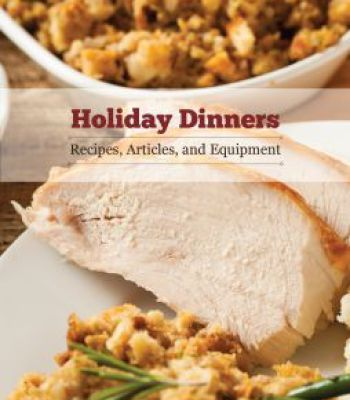 Holiday dinners recipes articles and equipment pdf cookbooks holiday dinners recipes articles and equipment pdf forumfinder Gallery