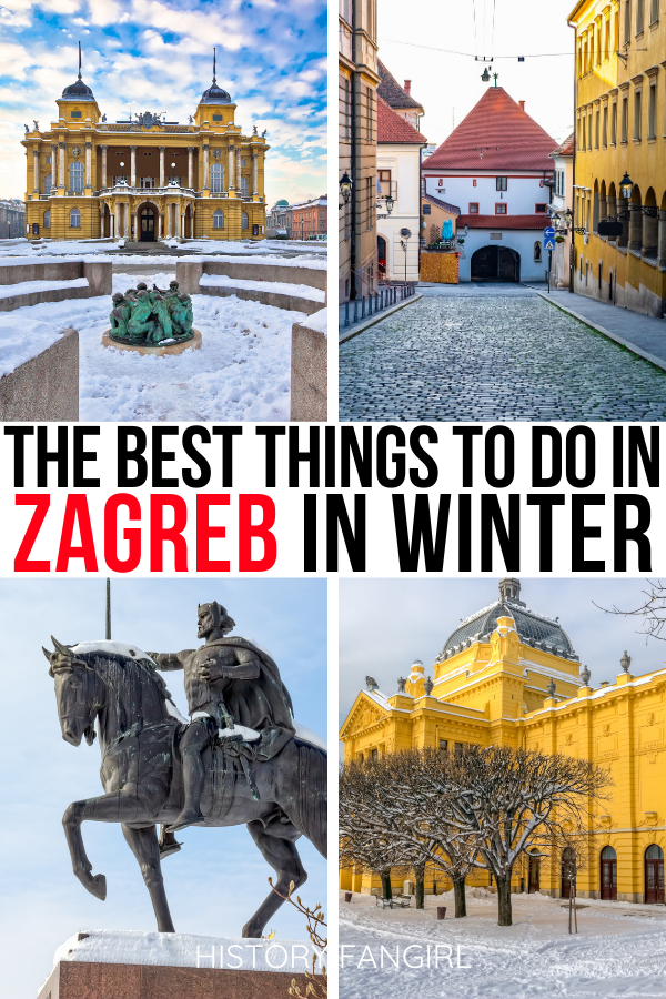 28 Wonderful Things To Do In Zagreb In Winter Sofia Adventures Europe Travel Europe Trip Itinerary Europe Travel Destinations