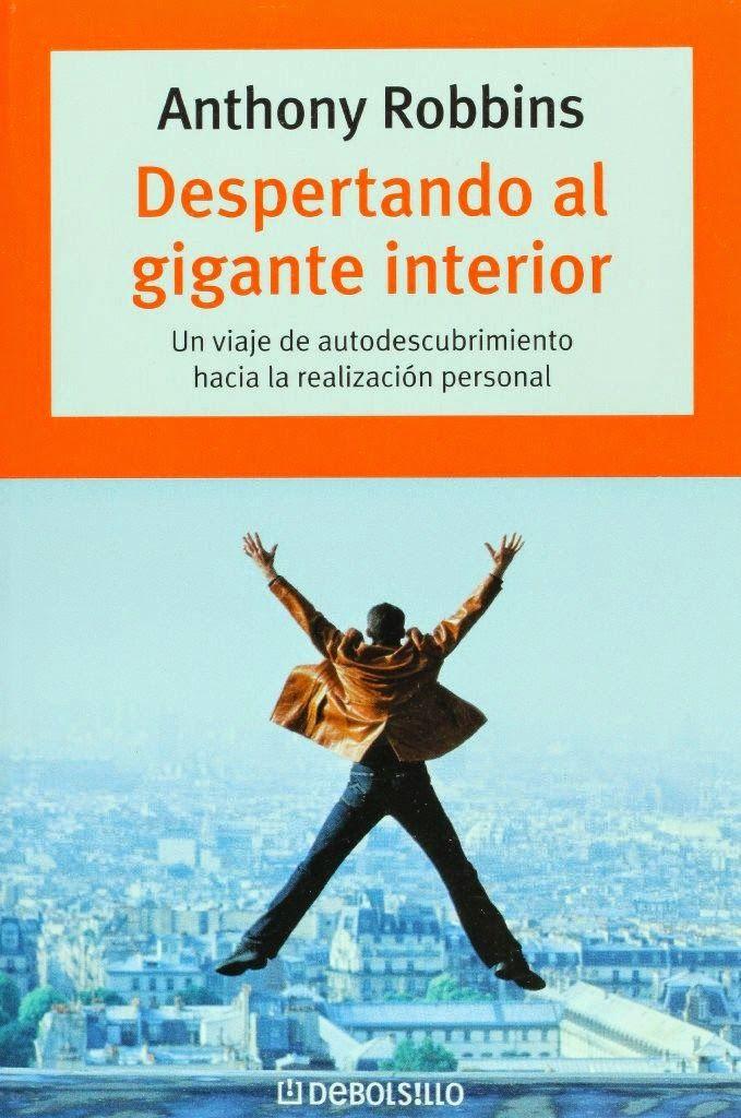 Despertando Al Gigante Interior Anthony Robbins Freelibros Libros De Motivación Libros De Autoayuda Libros De Desarrollo Personal