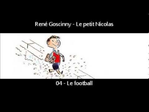 Rene Goscinny Le Petit Nicolas 04 Le Football Le Petit Nicolas Football Litterature