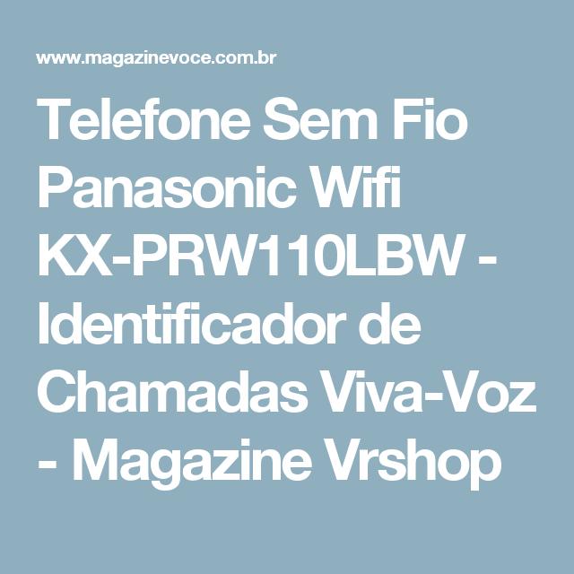 Telefone Sem Fio Panasonic Wifi KX-PRW110LBW - Identificador de Chamadas Viva-Voz - Magazine Vrshop