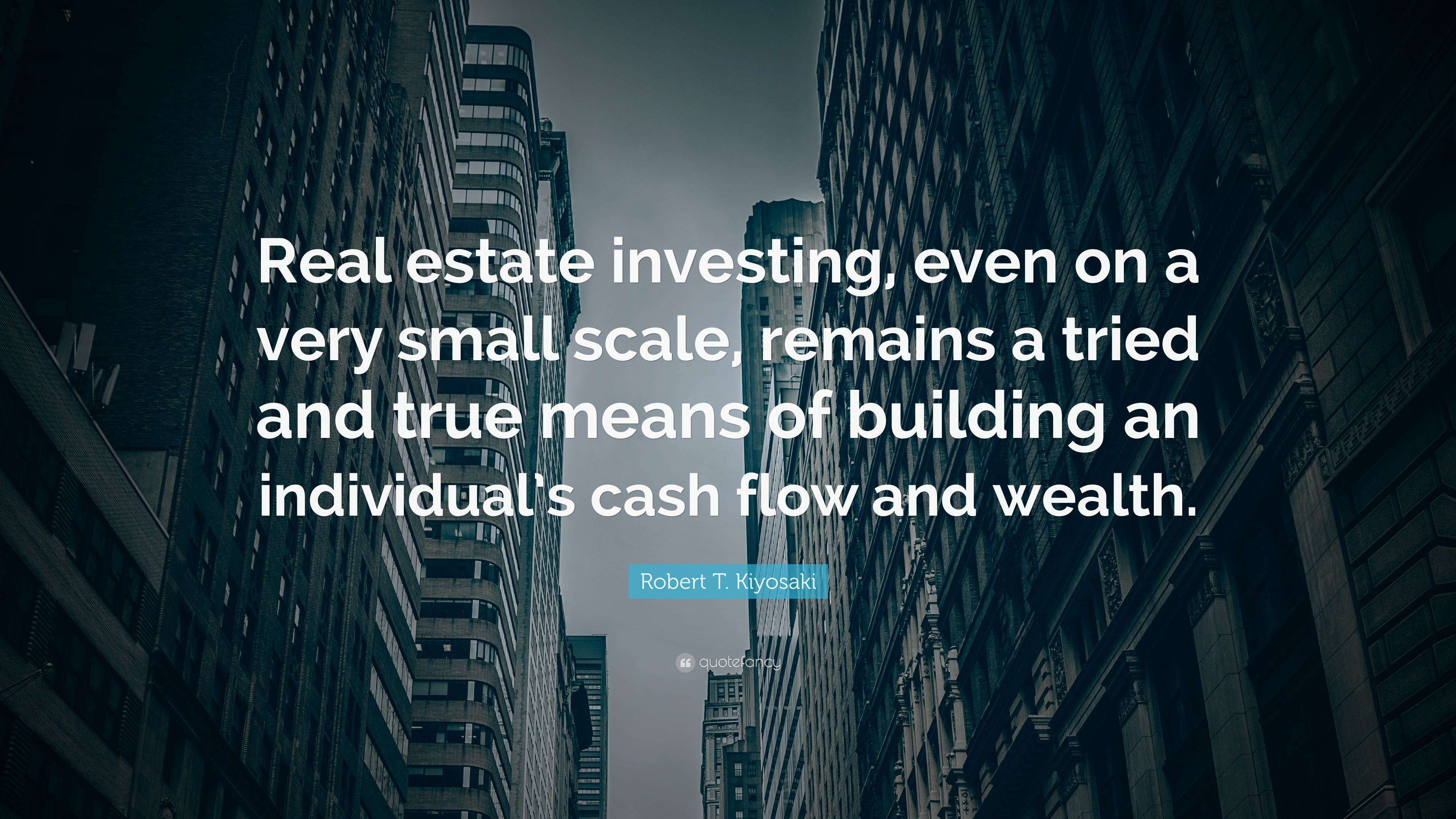 Buying real estate is not only the best, quickest & safest