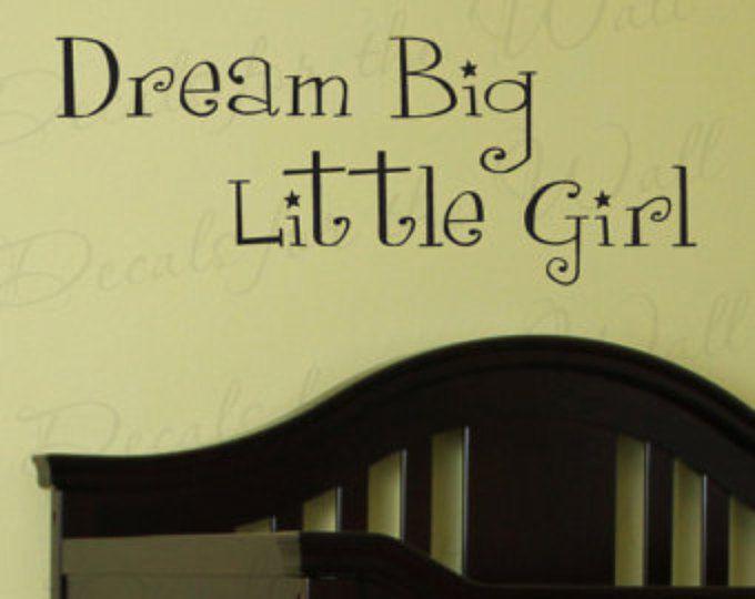 Dream Big Little Girl Girl Room Kids Baby Nursery Adhesive Vinyl ...