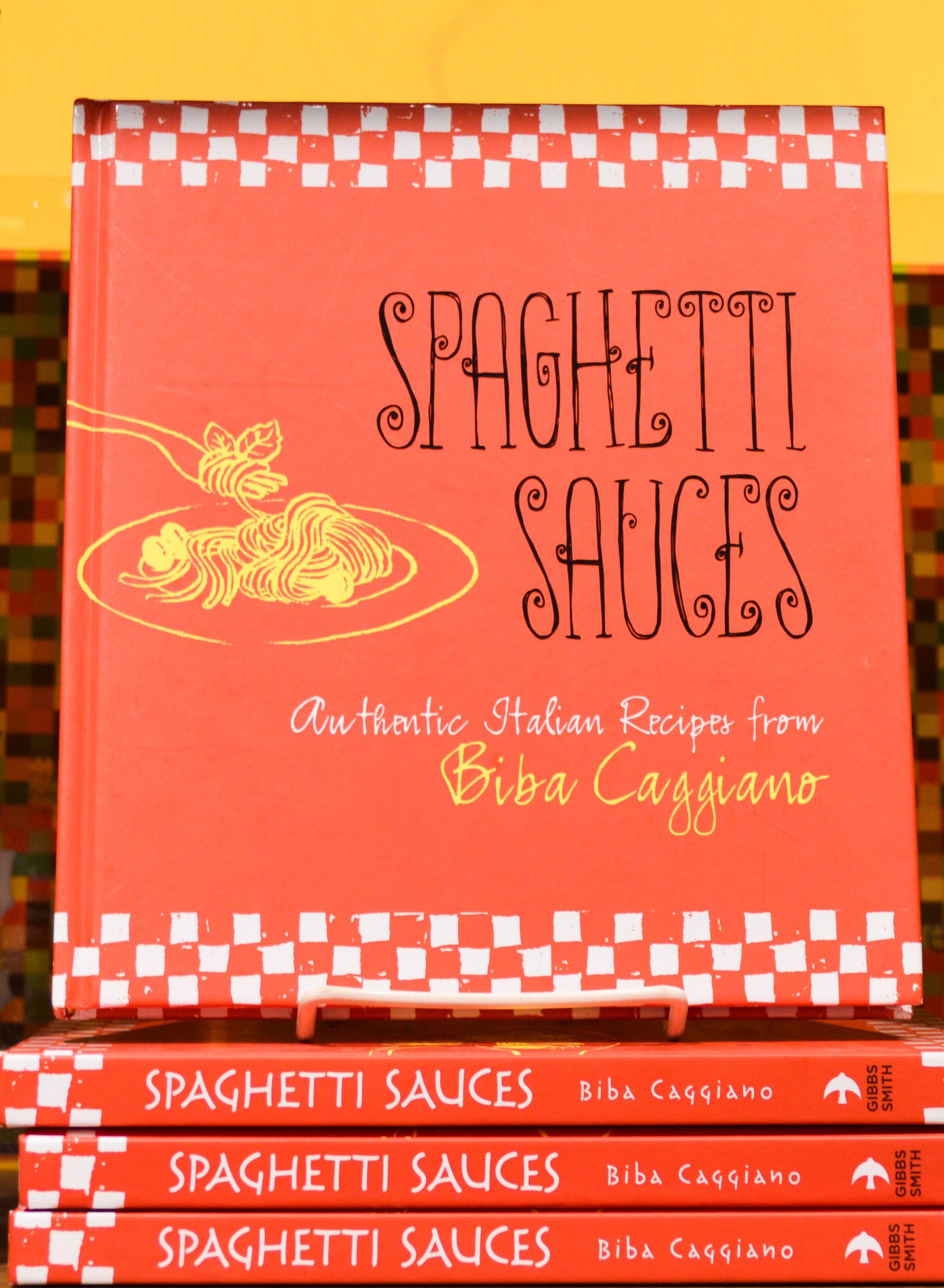 spaghetti sauces authentic italian recipes from biba caggiano