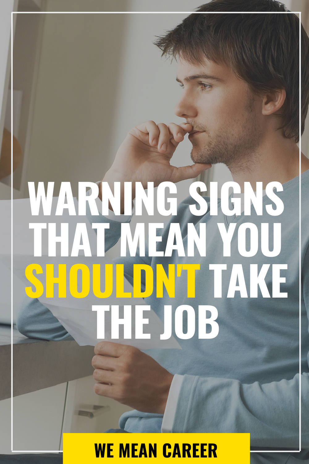 10 Signs You Should Turn Down A Job Offer in 2020 Job