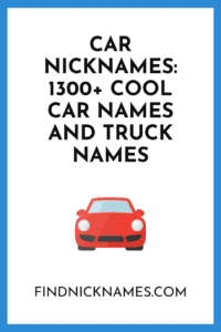 Car Nicknames 300 Good Car Names And Truck Names In 2020 Truck