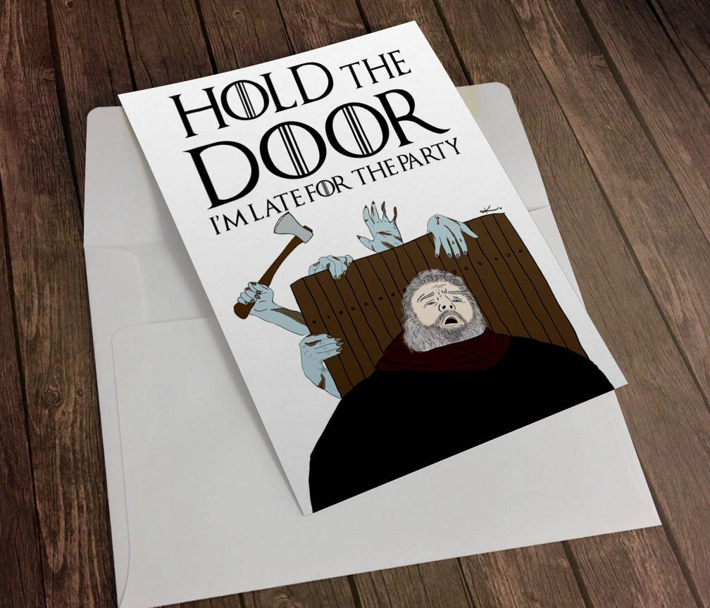 Hodor Hold The Door Game Of Thrones Birthday Greeting Card